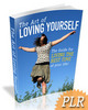 Thumbnail The Art of Loving Yourself - PLR Included