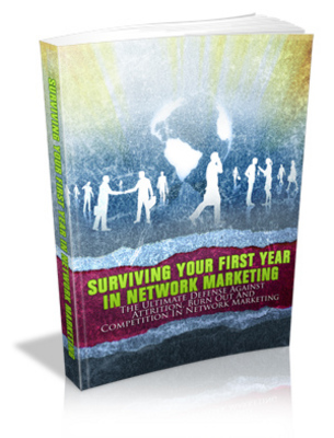 Product picture Surviving Your First Year In Network Marketing: MRR Ebook