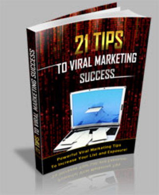 Product picture 21 Tips To Viral Marketing Success Secrets - MRR