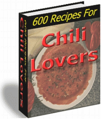 Product picture Wide variety of selections : 600 Recipes For Chili Lovers